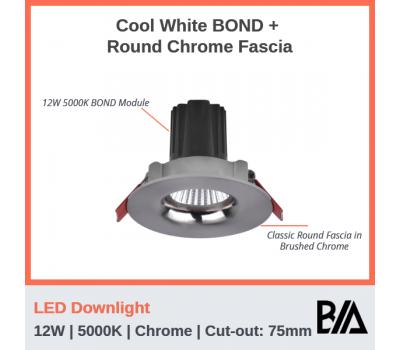 BOND Kit - 12W | LED Downlight | 5000K | Chrome | 75mm Co